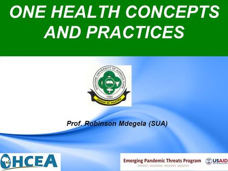 ONE HEALTH CONCEPTS AND PRACTICES