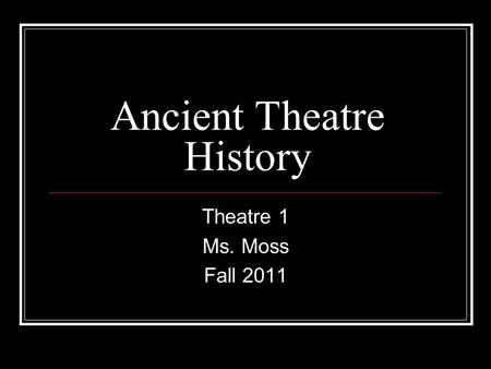 Ancient Theatre History