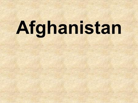 Afghanistan. Let's make an outline! Afghanistan Geography Important Facts History Government People Important Issues.
