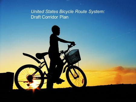 United States Bicycle Route System: Draft Corridor Plan.