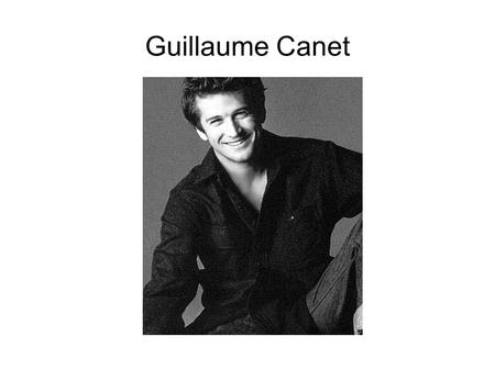 Guillaume Canet. Guillaume Canet was born on 1973 in Saint Denis to a family of horse breeders. He is a French actor and film director. He was fond of.