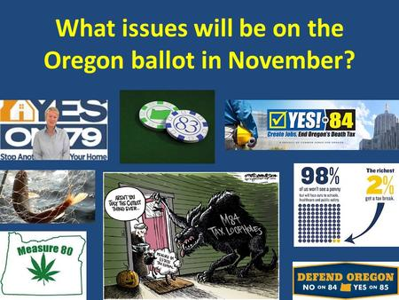 What issues will be on the Oregon ballot in November?