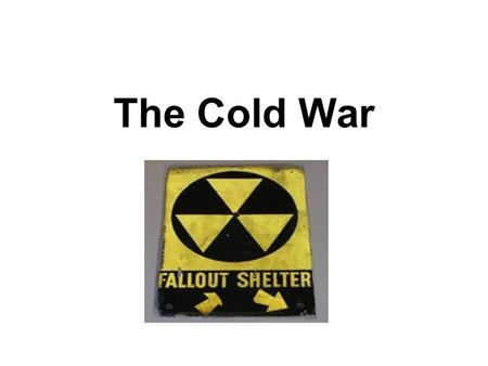 The Cold War. END of WWII as WWII ended, Allied armies liberated Axis controlled countries in Europe Western Allies (US, Britain, Canada, etc) turned.