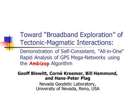 "Toward ""Broadband Exploration"" of Tectonic-Magmatic Interactions: Demonstration of Self-Consistent, All-in-One Rapid Analysis of GPS Mega-Networks using."