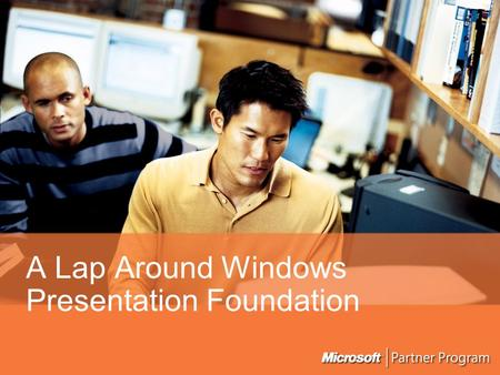 A Lap Around Windows Presentation Foundation. Why hasn't UX taken off in software? It's Difficult! Animation 2D 3D Documents Styled Controls Video Windows.