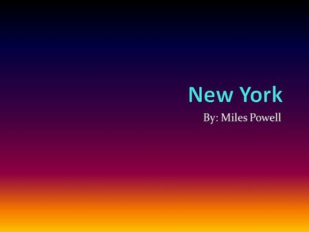 "By: Miles Powell. State flag New York state song ""I Love New York"" I LOVE NEW YORK There isn't another like it. No matter where you go. And nobody can."