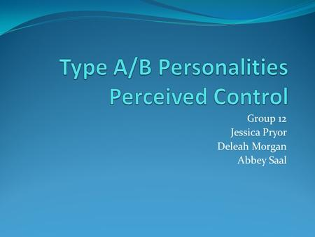 Type A/B Personalities Perceived Control