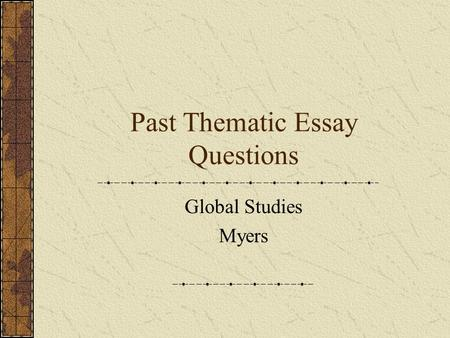 renaissance thematic essay questions Renaissance thematic essay questions next essay on i am proud to be an indian to err is human, to forgive divine a godlike divine way when they forgive.