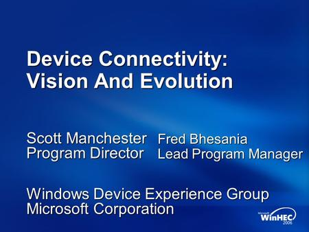 Device Connectivity: Vision And Evolution