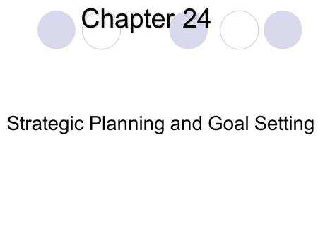 Strategic Planning and Goal Setting