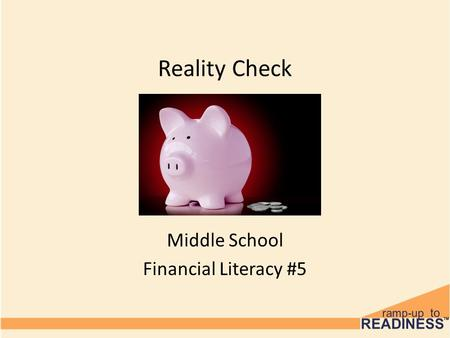 Reality Check Middle School Financial Literacy #5.
