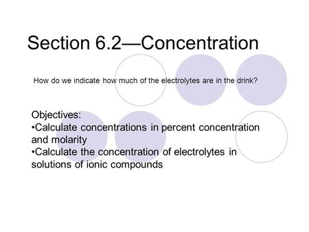 Section 6.2—Concentration
