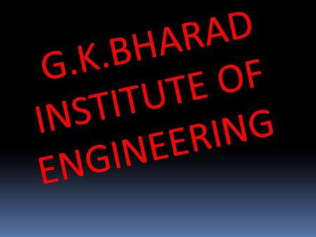 G.K.BHARAD INSTITUTE OF ENGINEERING. CH-3 LISTENING SKILL PREPARED BY KHANDAR SHAILESH ROLL NO :- 26 DIV :- C.E BATCH :- D2 GUIDED BY RAHUL SIR CHANU.
