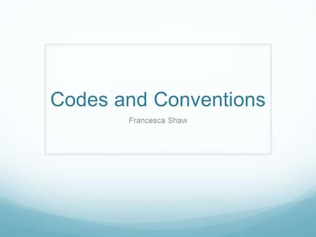 Codes and Conventions Francesca Shaw. Expository Documentaries Expository documentaries are the type that expose a person or a topic. It is the 'classic'
