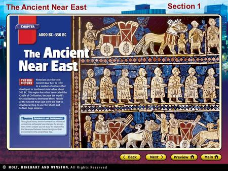 The Ancient Near East Section 1. The Ancient Near East Section 1 Preview Starting Points Map: Fertile Crescent Main Idea / Reading Focus Geography Promotes.