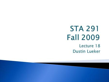 Lecture 18 Dustin Lueker.  A way of statistically testing a hypothesis by comparing the data to values predicted by the hypothesis ◦ Data that fall far.