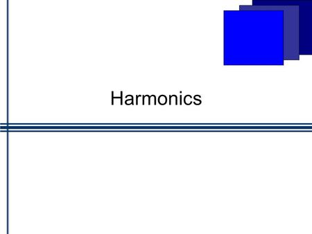 Harmonics. First or Fundamental Harmonic on a String fixed at both ends