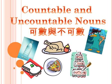 What is a countable noun? A noun that can be counted is called a countable noun. EX: an apple/ two apples, a dog/ two dogs/ a book, books, one bottle,