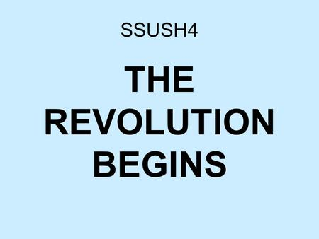 SSUSH4 THE REVOLUTION BEGINS. Sources of the Declaration of Independence.