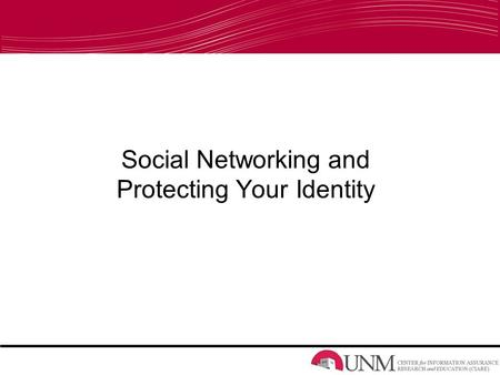 Social Networking and Protecting Your Identity. Popular Social Networks Myspace Facebook Youtube Twitter.