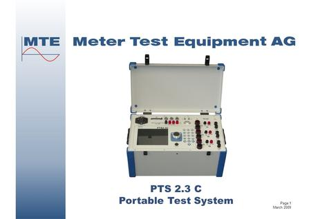 PTS 2.3 C Portable Test System Page 1 March 2009.