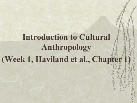 Important terms in cultural anthropology
