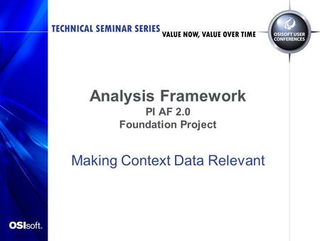 Analysis Framework PI AF 2.0 Foundation Project
