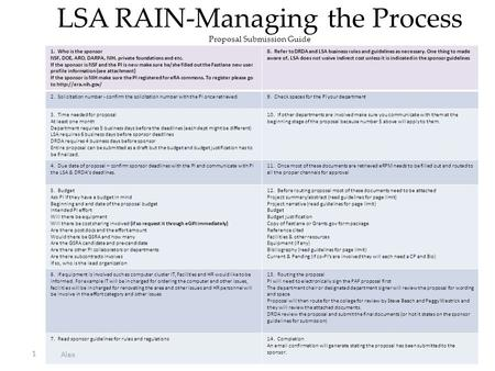 LSA RAIN-Managing the Process Proposal Submission Guide Physics Proposal Submission Guide 1 1. Who is the sponsor NSF, DOE, ARO, DARPA, NIH, private foundations.
