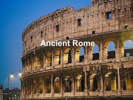Ancient Rome. Italian Geography Different than Greece Not made up of islands or isolated valleys Much easier to unify Broad, fertile plains Plains supported.