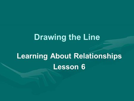 Drawing the Line Learning About Relationships Lesson 6.