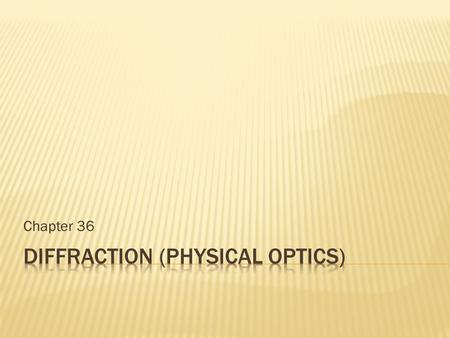 diffraction (Physical optics)