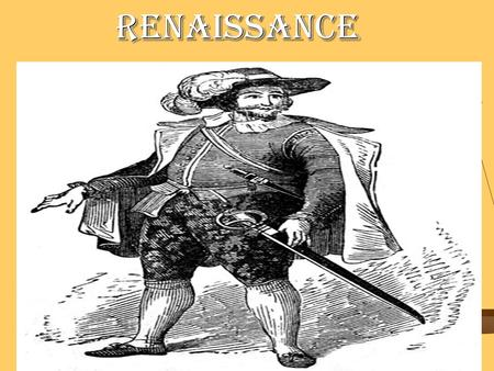 "Renaissance Renaissance. Renaissance Started as early as 1300, lasted until 1600 Started as early as 1300, lasted until 1600 This was a ""rebirth"" of learning."
