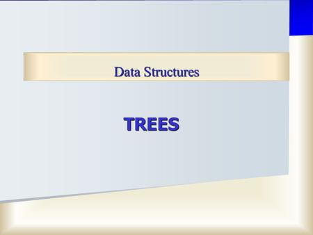 Data Structures TREES.