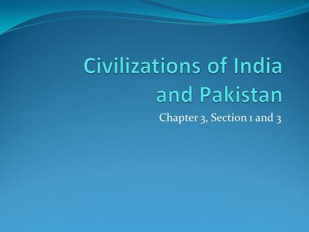 Civilizations of India and Pakistan