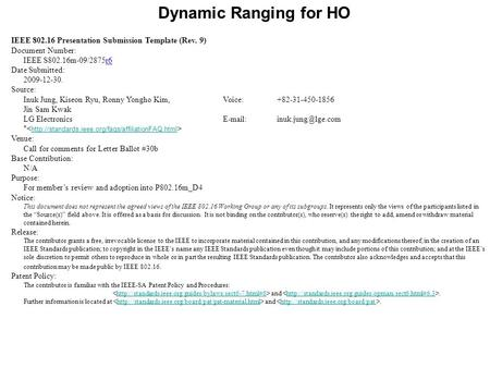 Dynamic Ranging for HO IEEE 802.16 Presentation Submission Template (Rev. 9) Document Number: IEEE S802.16m-09/2875r6 Date Submitted: 2009-12-30. Source: