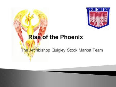The Archbishop Quigley Stock Market Team