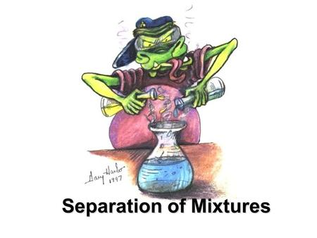 Separation of Mixtures. What do you know about mixtures? Mechanical mixture – has two or more different parts can be seen with the unaided eye Suspensions.