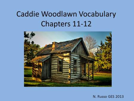 A Guide for Using Caddie Woodlawn in the Classroom ...