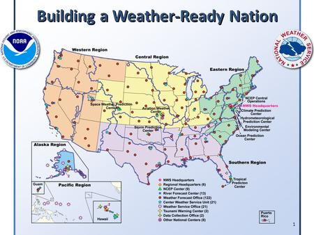 1 Building a Weather-Ready Nation. SITREP for March 21, 2011 FY 12 Budget Request SITREP for March 21, 2011 FY 12 Budget Request National Weather Service.