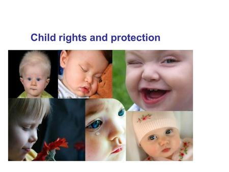 Child rights and protection. The 20-th of November – the Universal children's day.