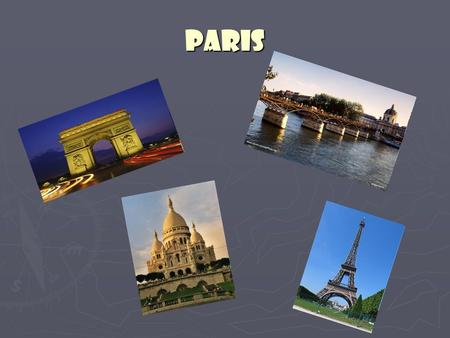 Paris. Paris monuments ► Paris has great monuments like the Eiffel tower, the tower is a great monument, it's very cute.