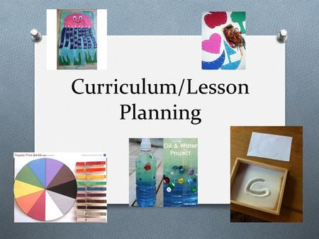 Curriculum/Lesson Planning. Head/Lead Teacher Role and Responsibilities O Take initial responsibility in planning O Responsible for pace of activities.