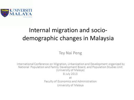 Internal migration and socio-demographic changes in Malaysia