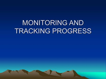 MONITORING AND TRACKING PROGRESS. Remember Your Primary Objective Mitigate fire suppression-caused damage to as close to pre-fire conditions as is reasonably.