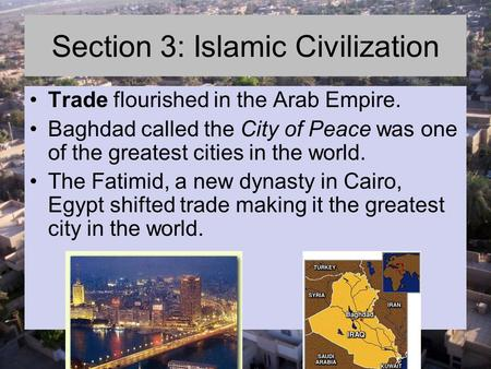 Section 3: Islamic Civilization