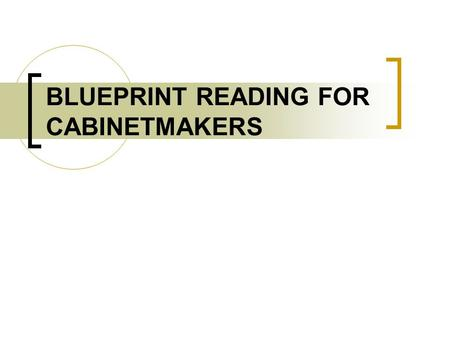 BLUEPRINT READING FOR CABINETMAKERS. PICTORIAL DRAWINGS.