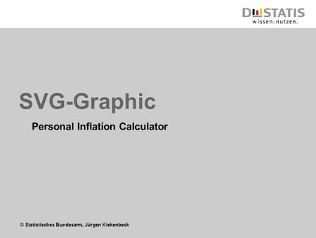 © Statistisches Bundesamt, Jürgen Kiekenbeck SVG-Graphic Personal Inflation Calculator.