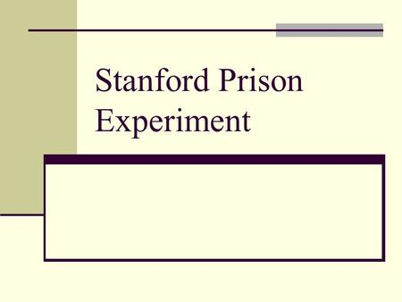 Stanford Prison Experiment. Background Landmark psychological study of the human response to captivity. Conducted in 1971 Led by Philip Zimbardo of Stanford.