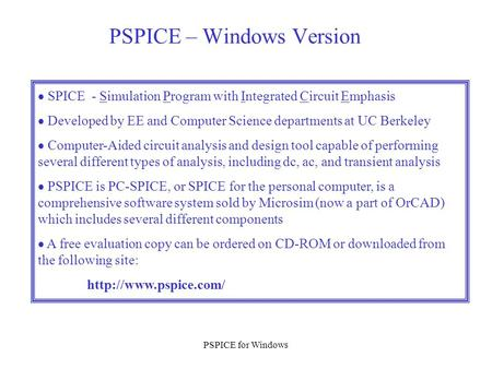 PSPICE – Windows Version
