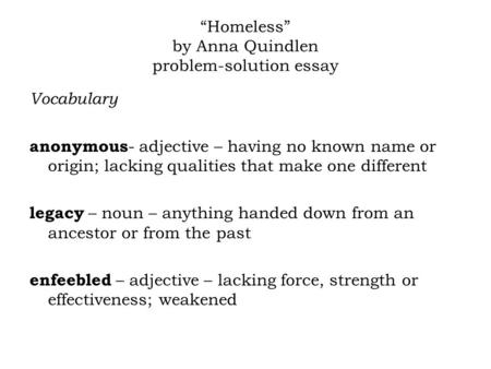 What is the thesis statement in the essay homeless by anna for Homeless essay topics